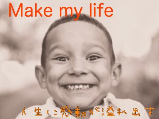 Make my lifeの画像