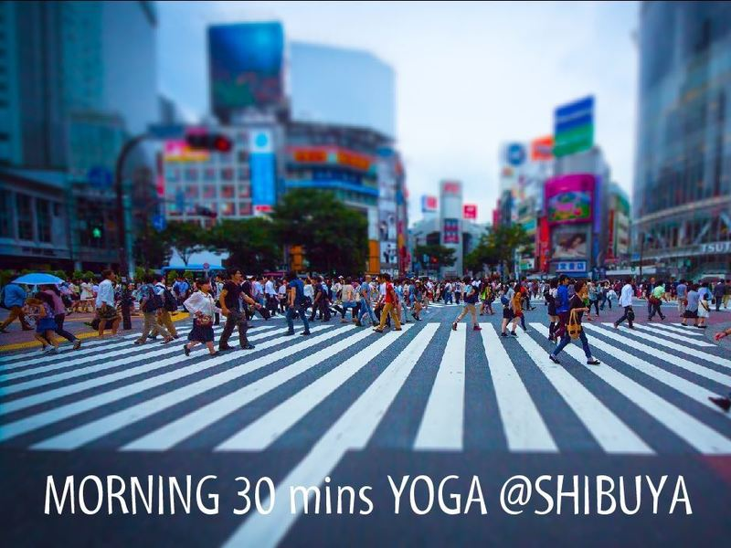 MORNING 30mins YOGA @SHIBUYAの画像