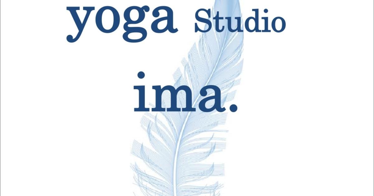 ヨガスタジオ「ima.」-下北沢 ヨガスタジオ ima.(イマ)教室ページの見出し画像