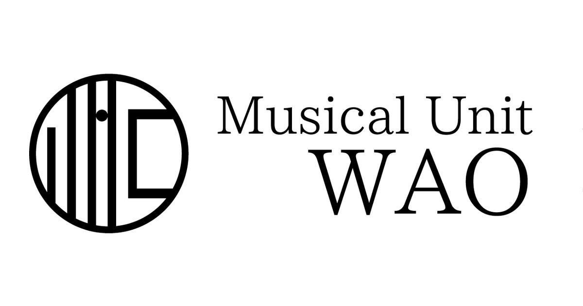 ミュージカル・ユニットWAO-ミュージカル・ユニットWAO教室ページの見出し画像